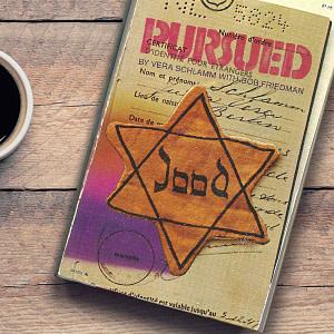 Pursued - Holocaust Story